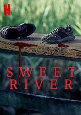 Search netflix Sweet River